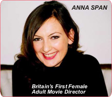 Adult DVD's from the UK's First Female Director - Anna Span